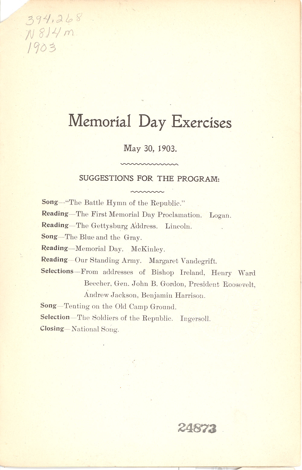 These pages are from the Memorial Day Program booklet of 1903. The North Dakota Superintendent of Public Instruction sent a copy of this booklet to every school. There were also programs for George Washington's birthday, Abraham Lincoln's Birthday, and Arbor Day.
