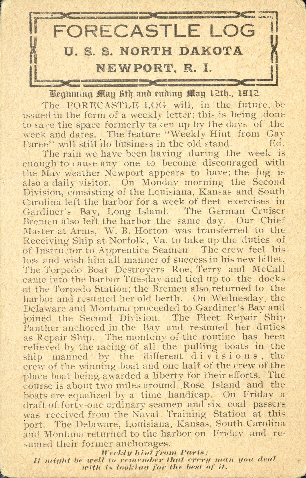 The first edition of the Forecastle Log