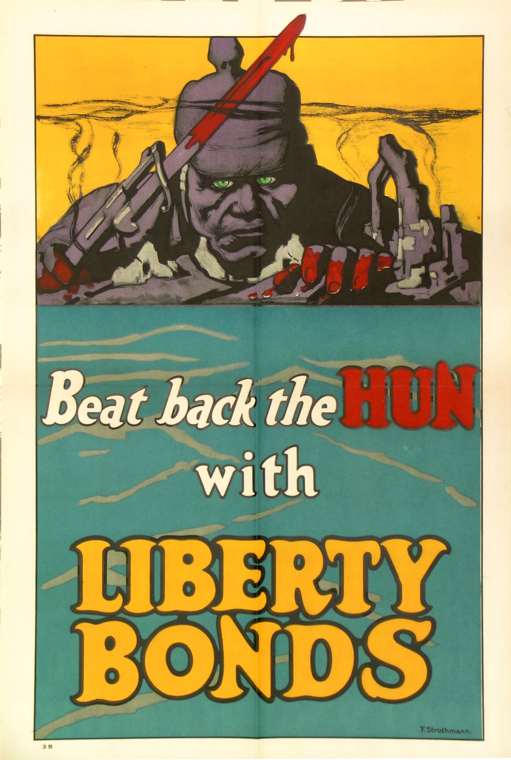 Posters such as this were used to help sell Liberty Bonds.