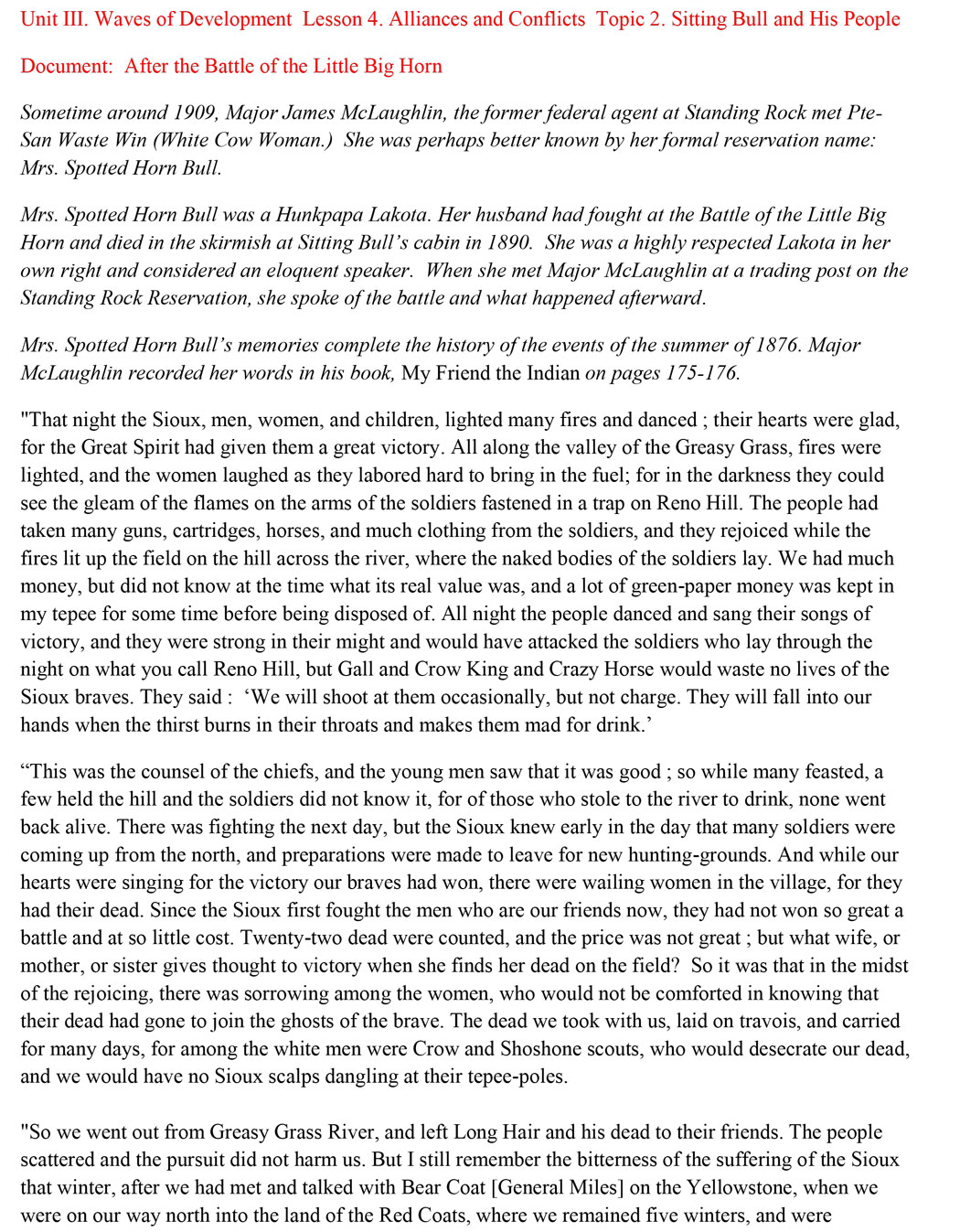 the battle of little bighorns history essay Indian victory in history read this american history essay and over  battle of little bighorns was a war  essay on battle of little big horn.