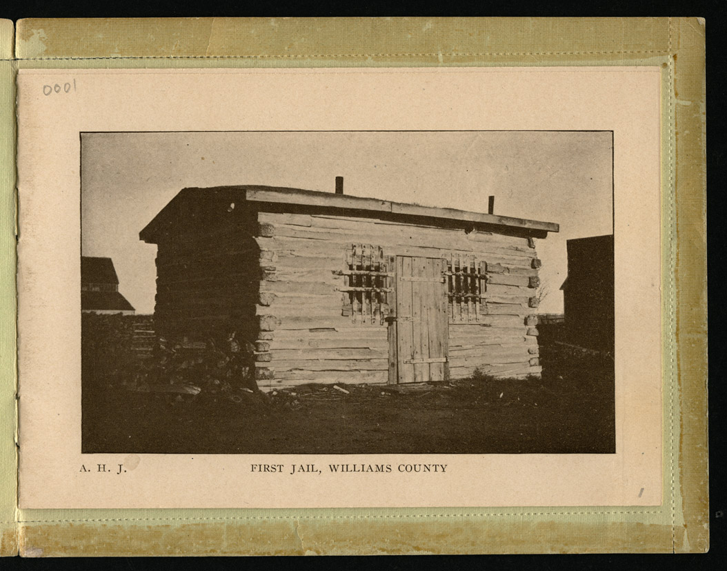 First Jail Williams County